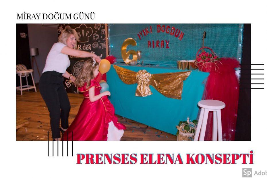 Eskişehir Bir Düş Bir Oyun Prenses Elena Doğum Günü Konsepti