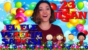 23 NİSAN ŞARKISI - EL ELE VERELİM TRALLA LALLA LA (23 Nisan Çocuk Şarkıları)